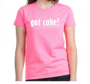 Got_Cake_T_Shirt