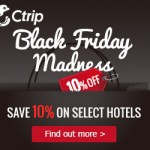 Ctrip Black Friday 10% OFF on Best Selling Hotels